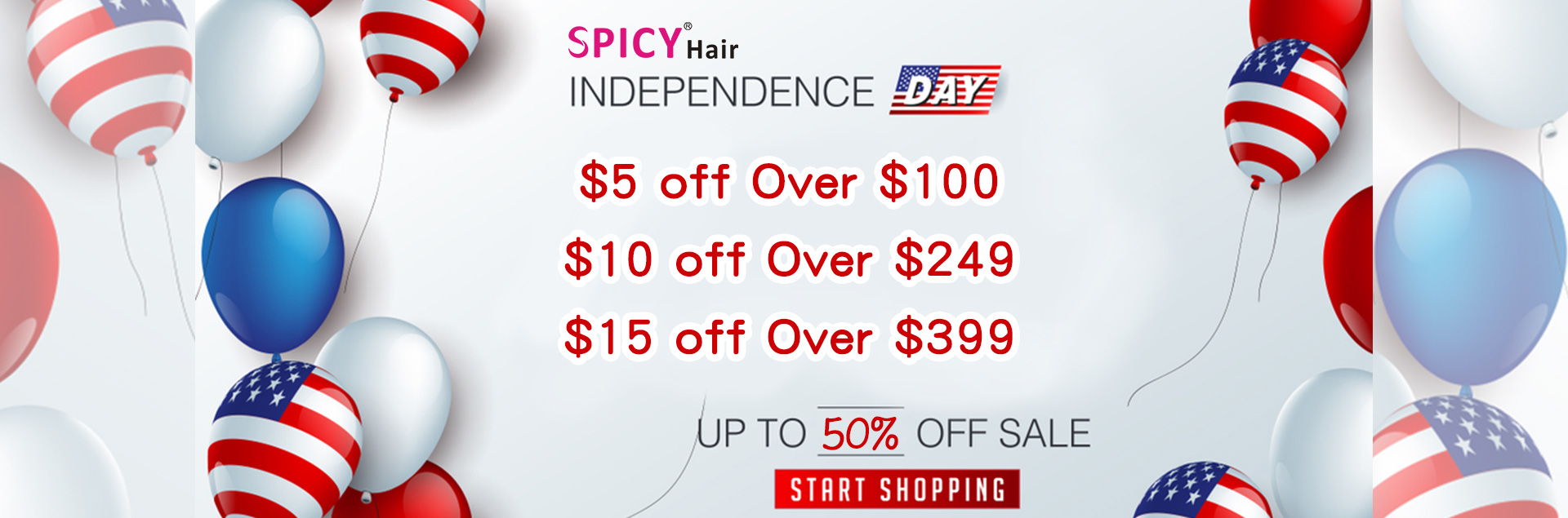 Independence Day Hair Sale!